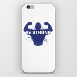 Healthy Lifestyle Be strong motivation art for sport and fitness fans logo of a man in blue & white iPhone Skin