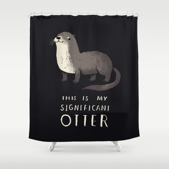 This Is My Significant Otter Shower Curtain By Louisroskosch