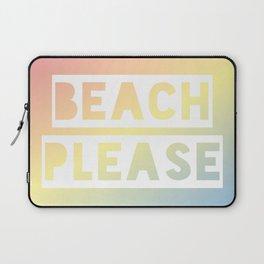 Beach Please - Rainbow Ombre Laptop Sleeve