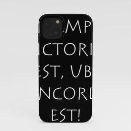 Ibi semper victoria est ubi concordia est iPhone Case
