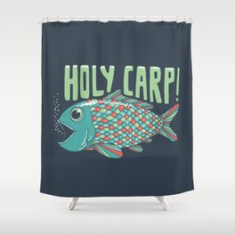 Holy Carp! Shower Curtain