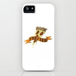 Pizza Forever iPhone Case