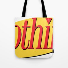 Its A Show About Nothing Tote Bag