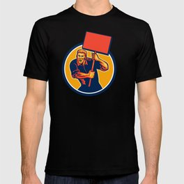 Protester Activist Union Worker Placard Sign Retro T-shirt