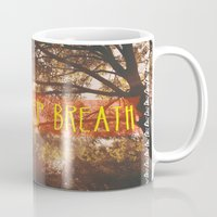 breathe Mugs featuring Breathe by AA Morgenstern