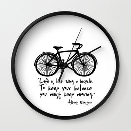 Life is like riding a bicycle... Wall Clock