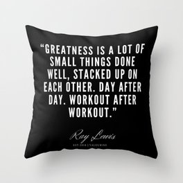 36 | Ray Lewis Quotes 190511 Throw Pillow
