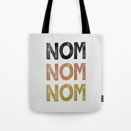 Nom Nom Nom Tote Bag