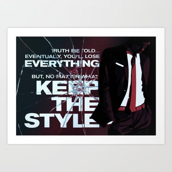 Keep the style Art Print