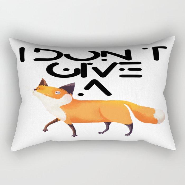 I Don't Give a Fox! Rectangular Pillow