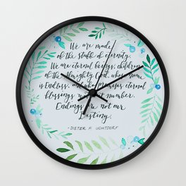 Endings Are Not Our Destiny Wall Clock
