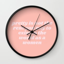 pretty is not the rent you pay Wall Clock
