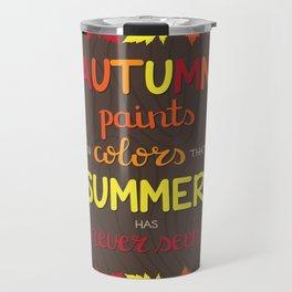 Autumn Paints Travel Mug