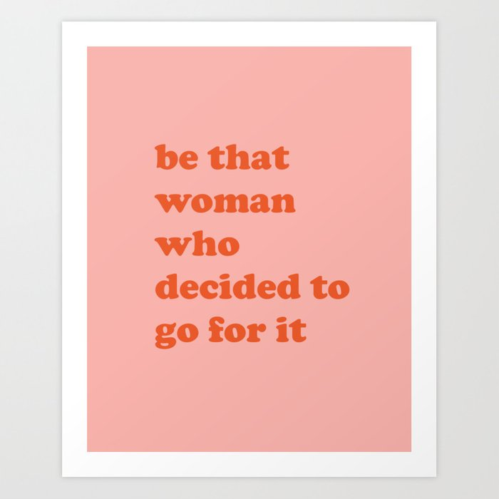 Female Empowerment Entrepreneur Quote Art Print by junejournal