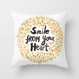 Smile From Your Heart Throw Pillow