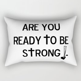 Are You Ready? Rectangular Pillow