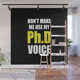 Funny Ph.D Voice Graduation Gift Wall Mural