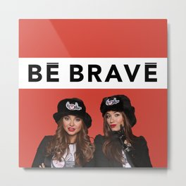 CHIPPY & BE BRAVE TEAM COLLECTION Metal Print