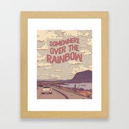 Somewhere Over the Rainbow Framed Art Print