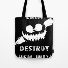 Keep Calm and Destroy Them With Lazers 2 Tote Bag