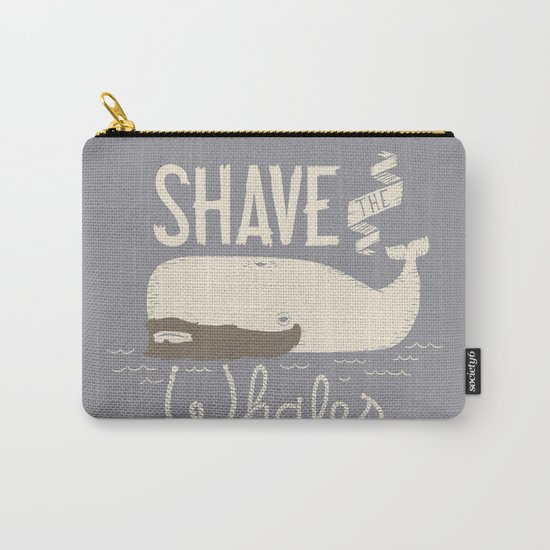 Shave the Whales Carry-All Pouch