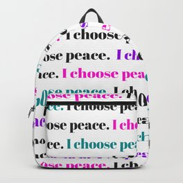 I choose peace Backpack