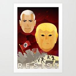 RESIST -- Soviet-style Trump/Pence propaganda Art Print