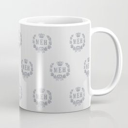 Le Royal Meh Coffee Mug