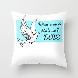 Bird Soap Funny Dove Pun Throw Pillow