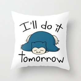 Snorlax i'll do it tomorrow Throw Pillow