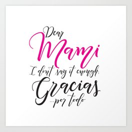 Dear Mami, Dear Mom Art Print