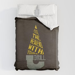 Pierce The Heavens With Your Drill Duvet Cover