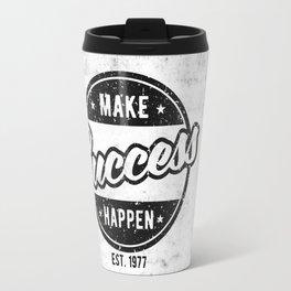 Make Success Happen Travel Mug