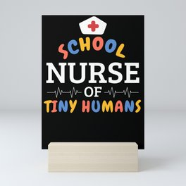Nurse Back To School Gifts School Nurse Of Tiny Humans RN LPN CNA Mini Art Print
