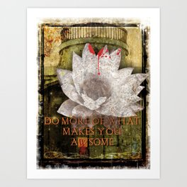 Do More What Makes You Awesome - Dark Art Print Collage Art Print