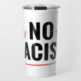 NO RACISM Travel Mug