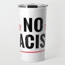 NO RACISM Travel Mug