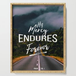 His Mercy Endures Forever Serving Tray