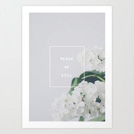 Peace, Be Still Art Print