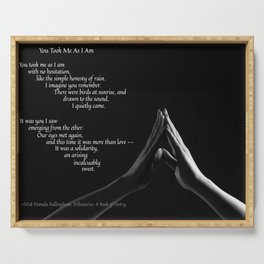 You Took Me As I Am (Version 2) Serving Tray