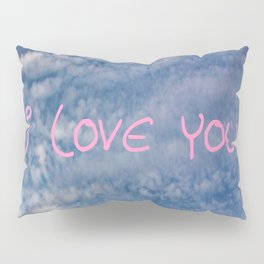 I love you,love,sky,cloud,girl, romantic,romantism,women,heart,sweet Pillow Sham