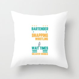 I´m A Bartender Not A Dog Drinking Barman For A Bartender Throw Pillow