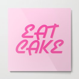 'Eat Cake' Retro Font Metal Print