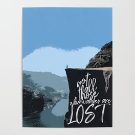Not All Those Who Wander Are Lost-Norway Cliff Poster