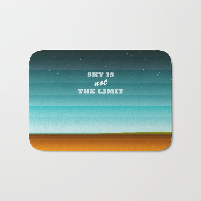 Sky is not the limit Bath Mat
