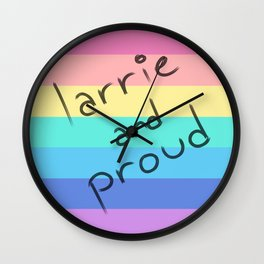 Larrie and proud! Wall Clock