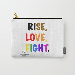 Rise, Love, Fight. Carry-All Pouch