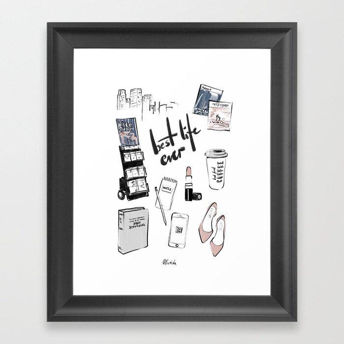 BEST LIFE EVER Framed Art Print