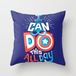I can do this all day Throw Pillow