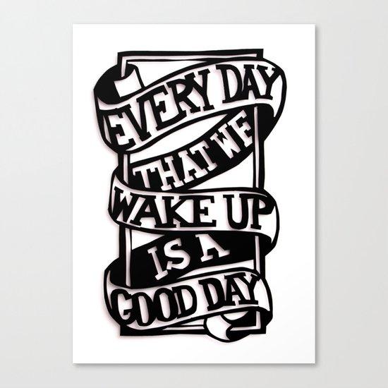 Good Day Canvas Print